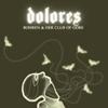 Bohren und der Club of Gore - Dolores