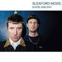 Sleaford Mods – Divide and Exit