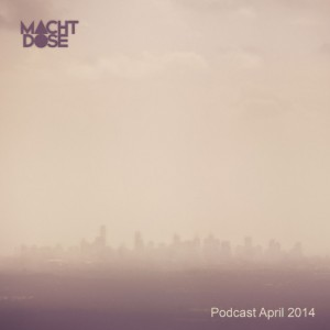 Machtdose Podcast April 2014